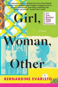 Girl, Woman, Other: a Novel